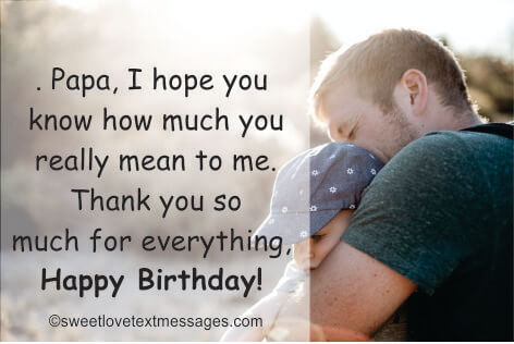 happy birthday papa quotes from son