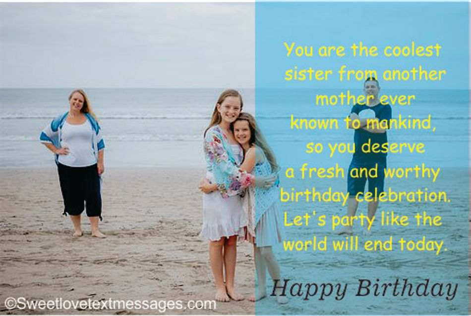 Happy Birthday Wishes to my Lovely Sister from another Mother