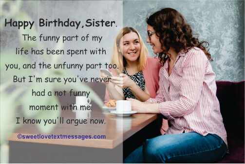 Funny Birthday Wishes For Sister She Will Cherish Love Text Messages