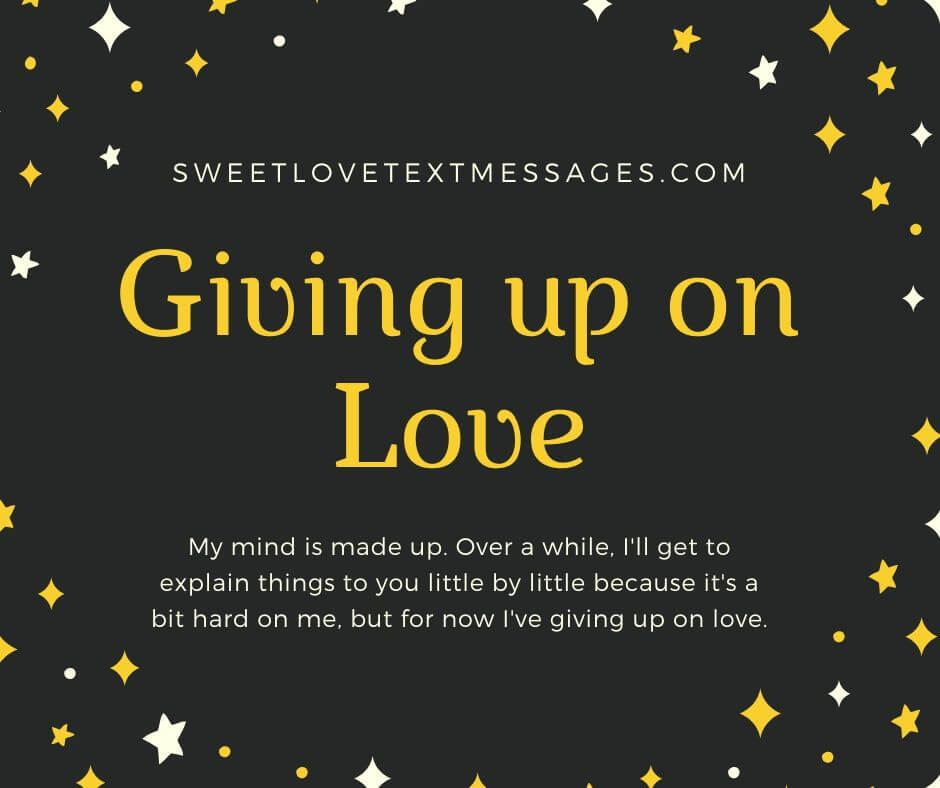 Giving Up On Love Quotes and Sayings For Her