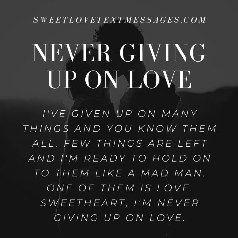 Never Giving Up On Love Quotes