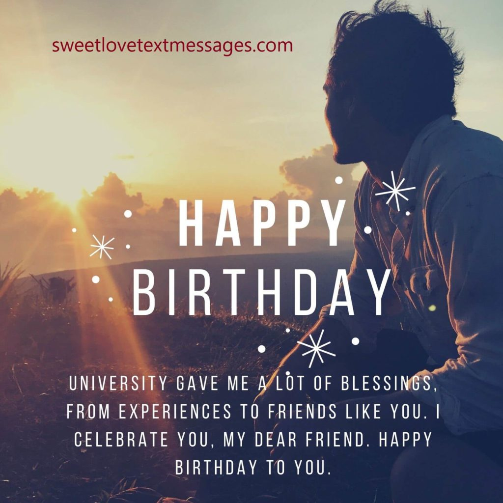 Birthday Wishes from a Girl to a Guy Friend from University