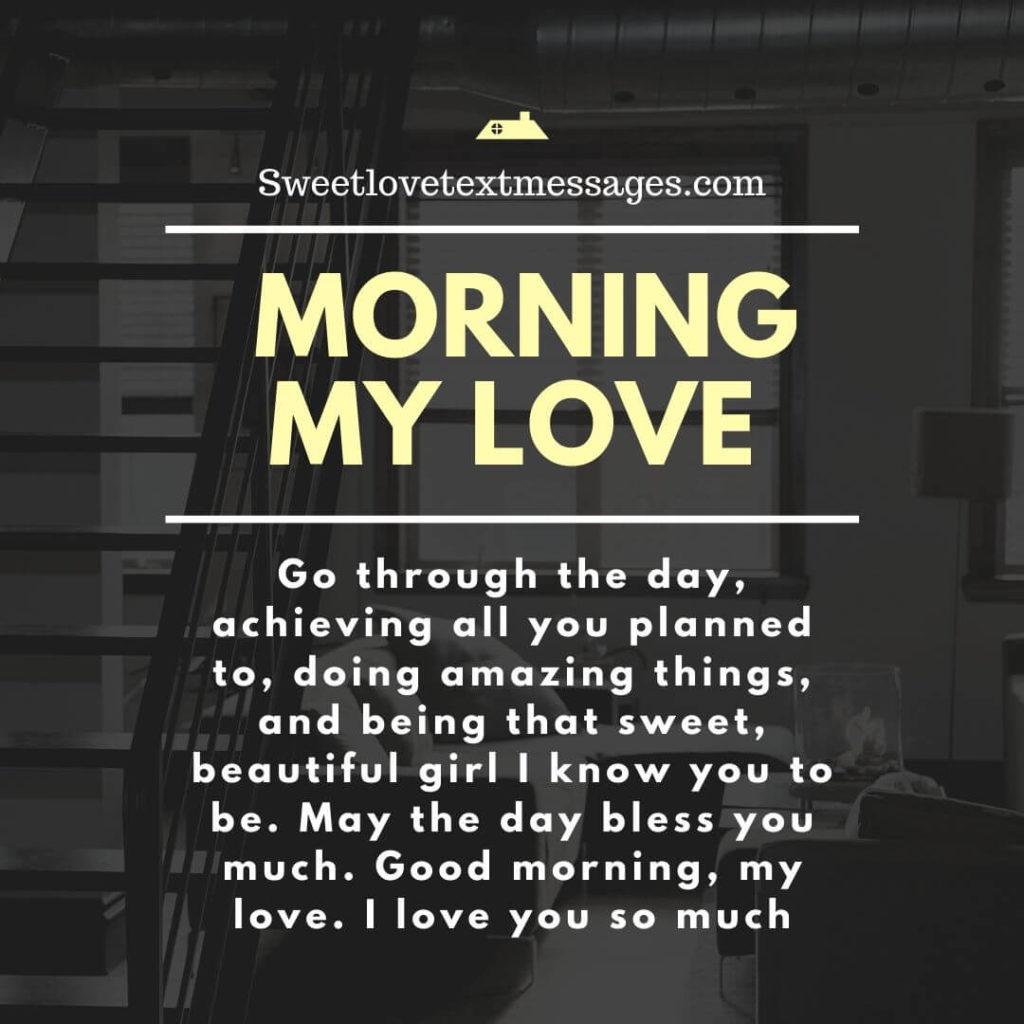 Good Morning I Love You Quotes For My Girlfriend