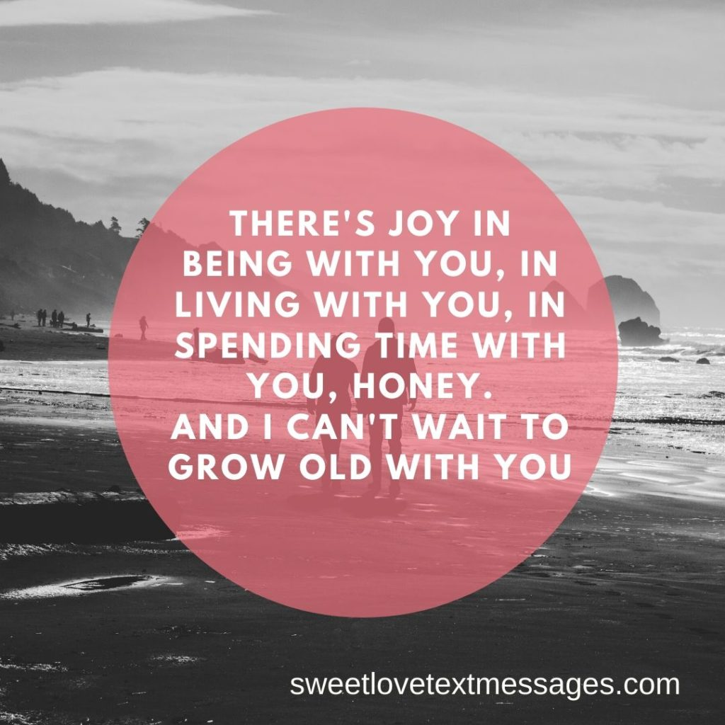 grow old with you quotes