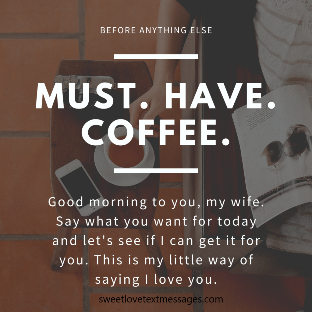 i love you good morning messages for wife