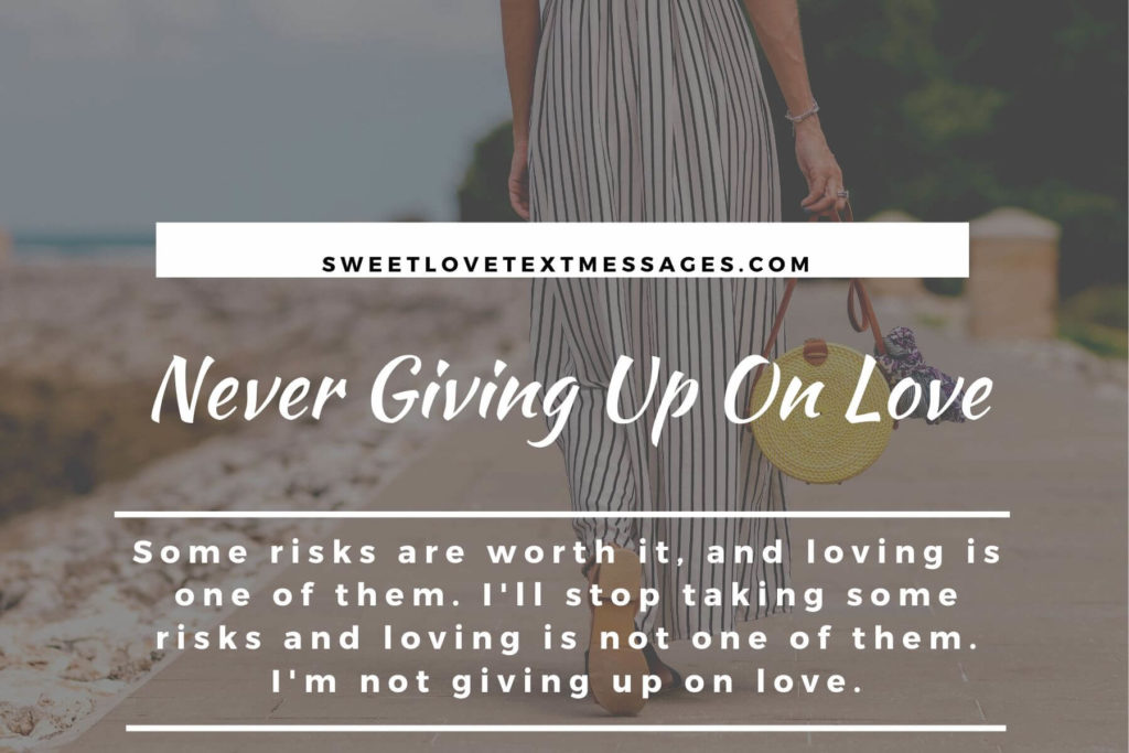 not giving up on love quotes and sayings