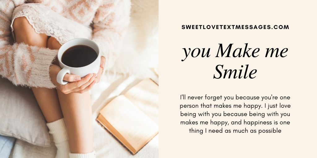 Funny Being With You Makes Me Happy Quotes and Messages