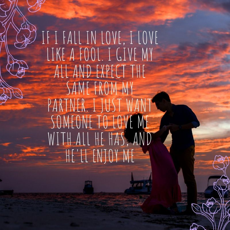 I Just Want Someone To Love Me Quotes