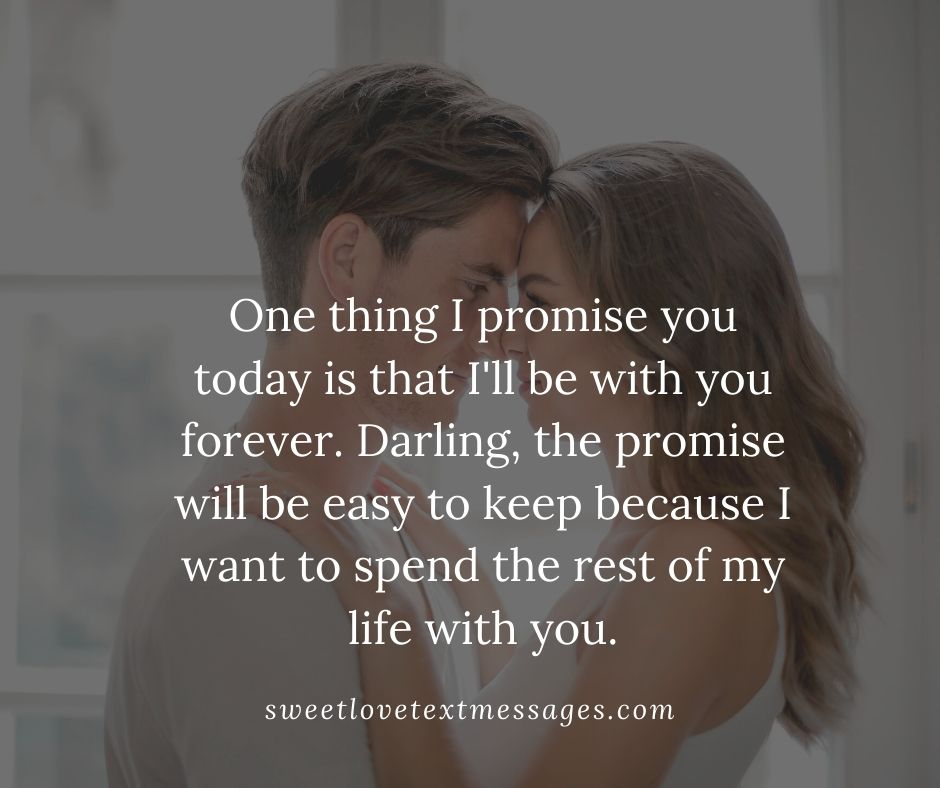 I Want To Spend The Rest Of My Life With You Messages