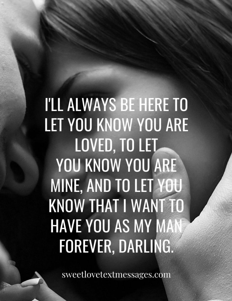 I Want You Forever Quotes For Him