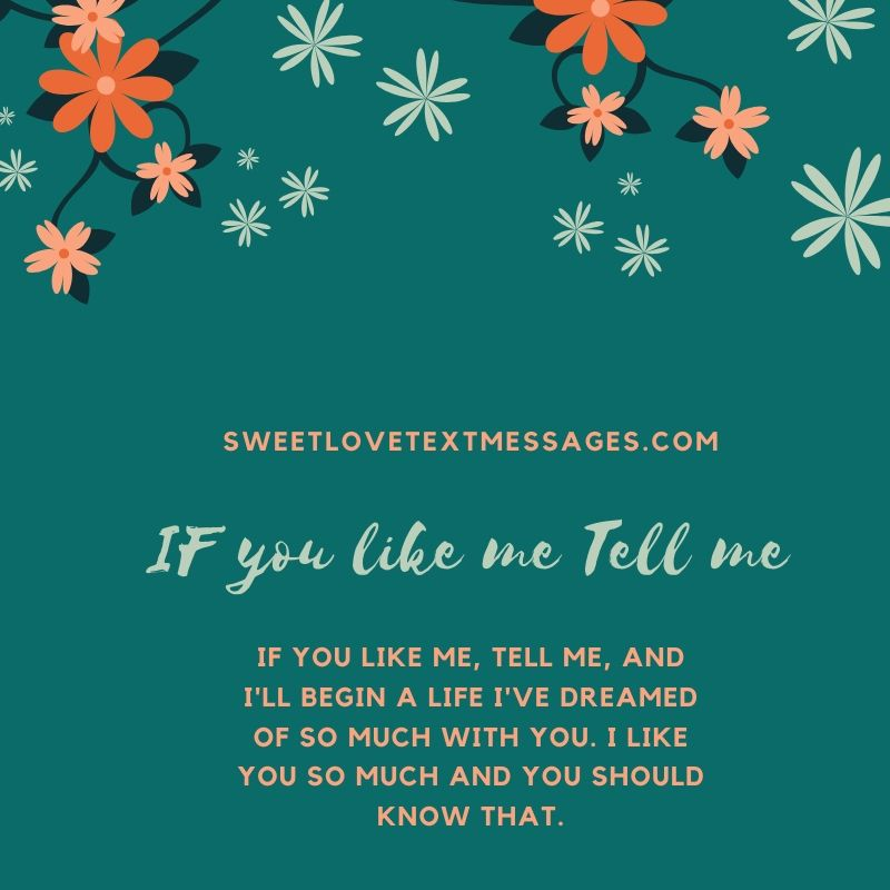 If You Like Me Tell Me Quotes