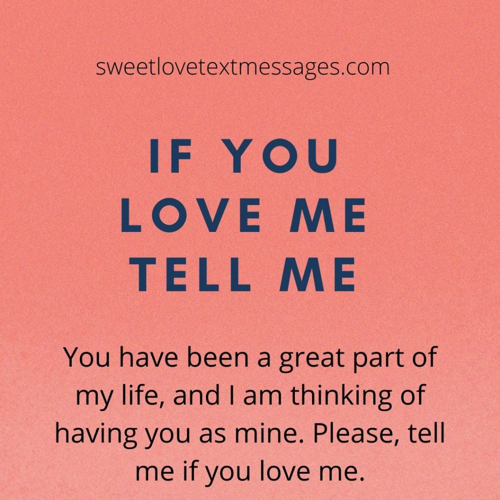 If You Love Me Tell Me Quotes