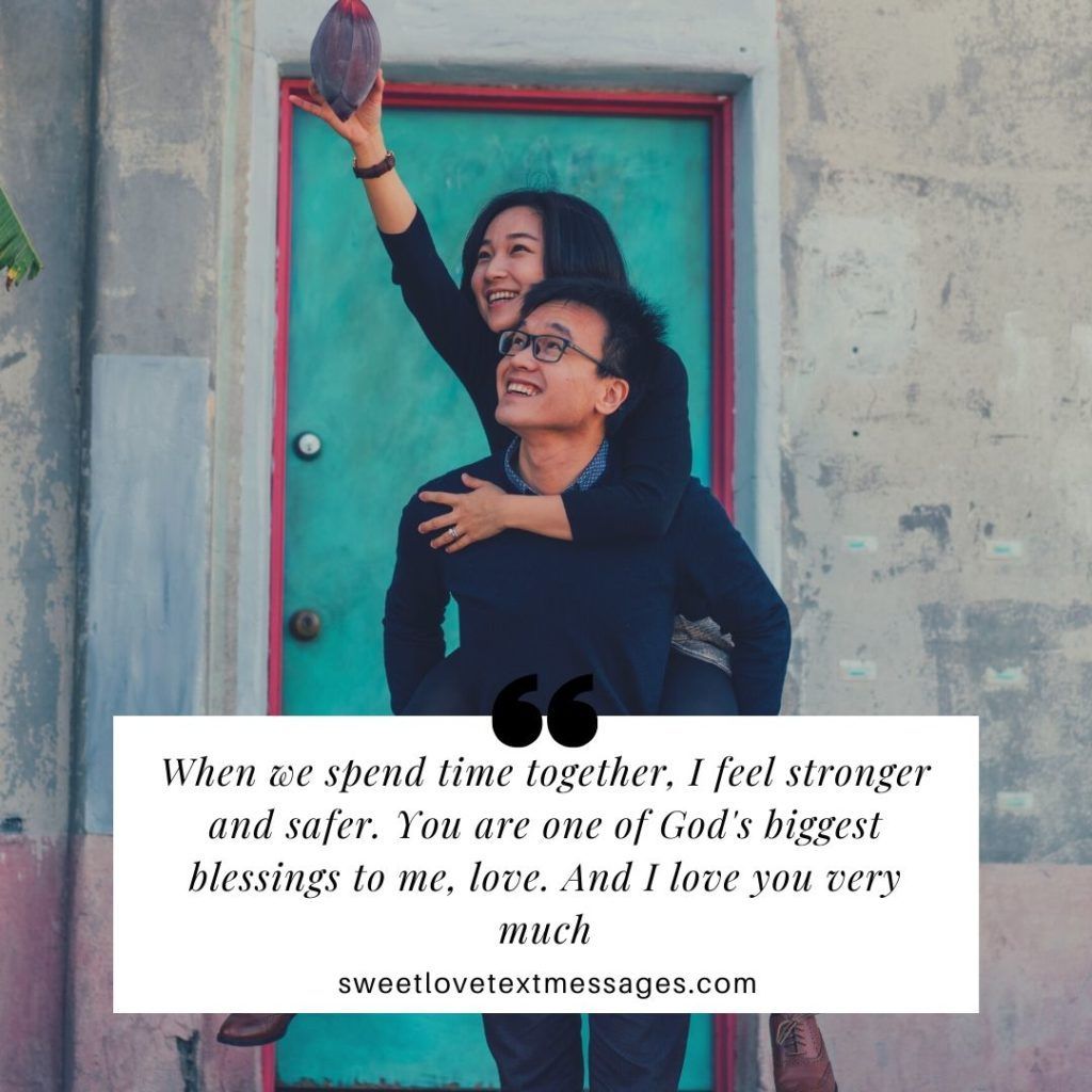 Quotes About Spending Time Together With Boyfriend