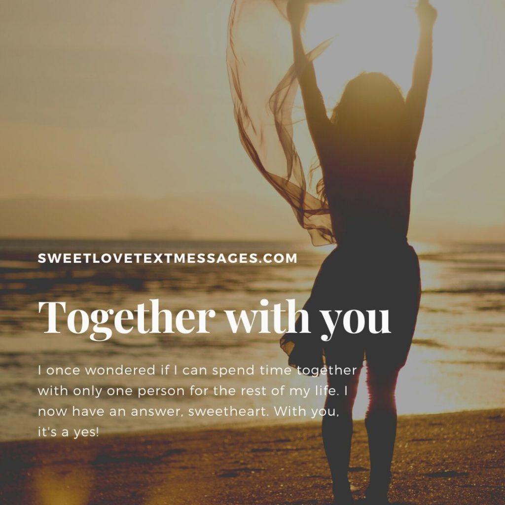Quotes About Spending Time Together With Girlfriend