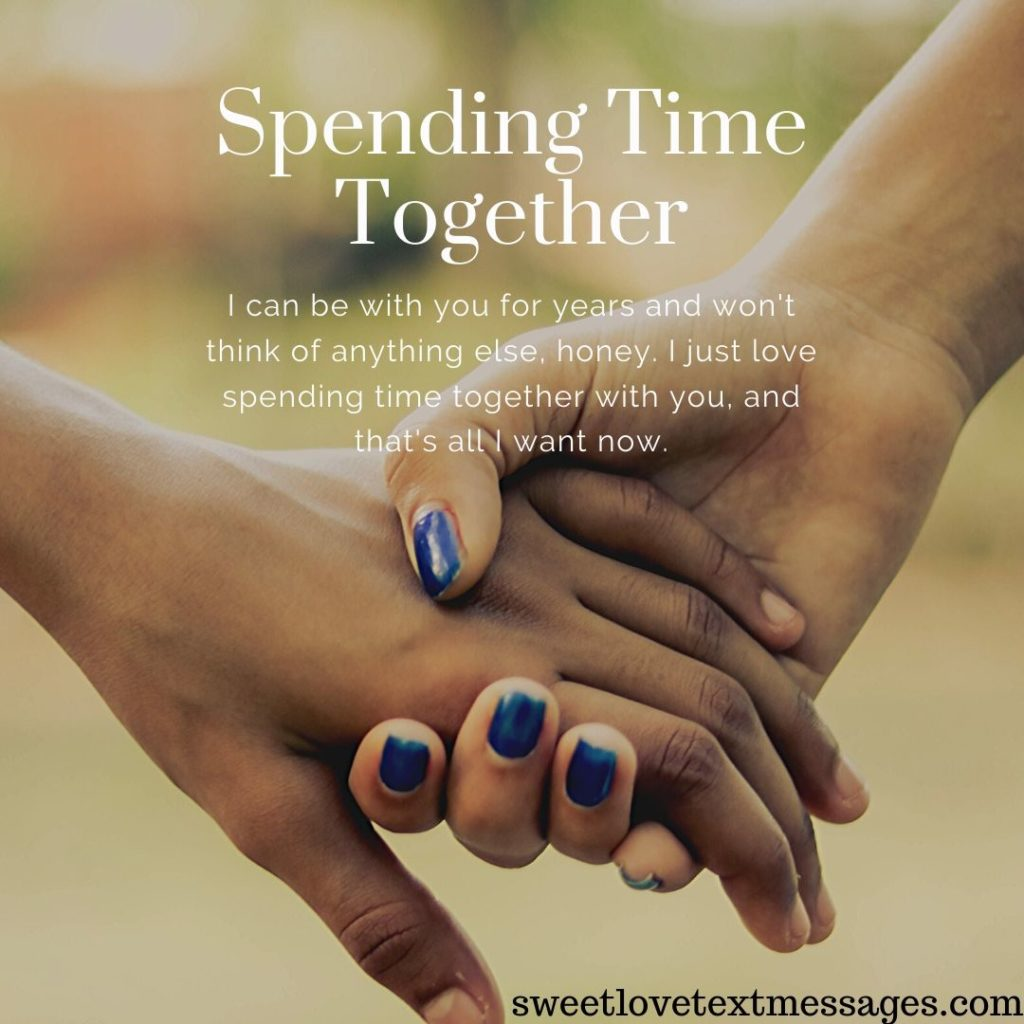 Quotes About Spending Time Together With Husband