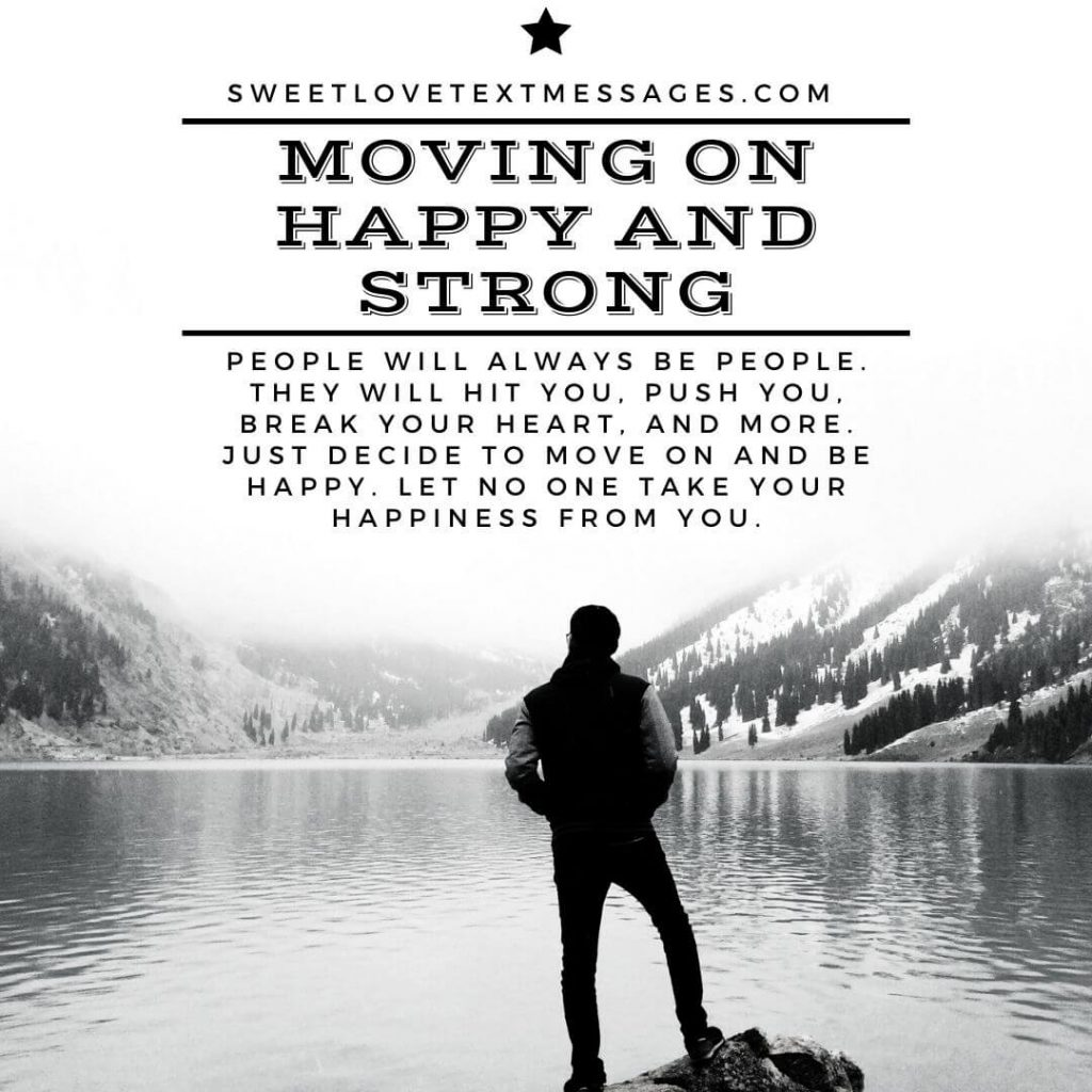 Quotes on moving on and being happy