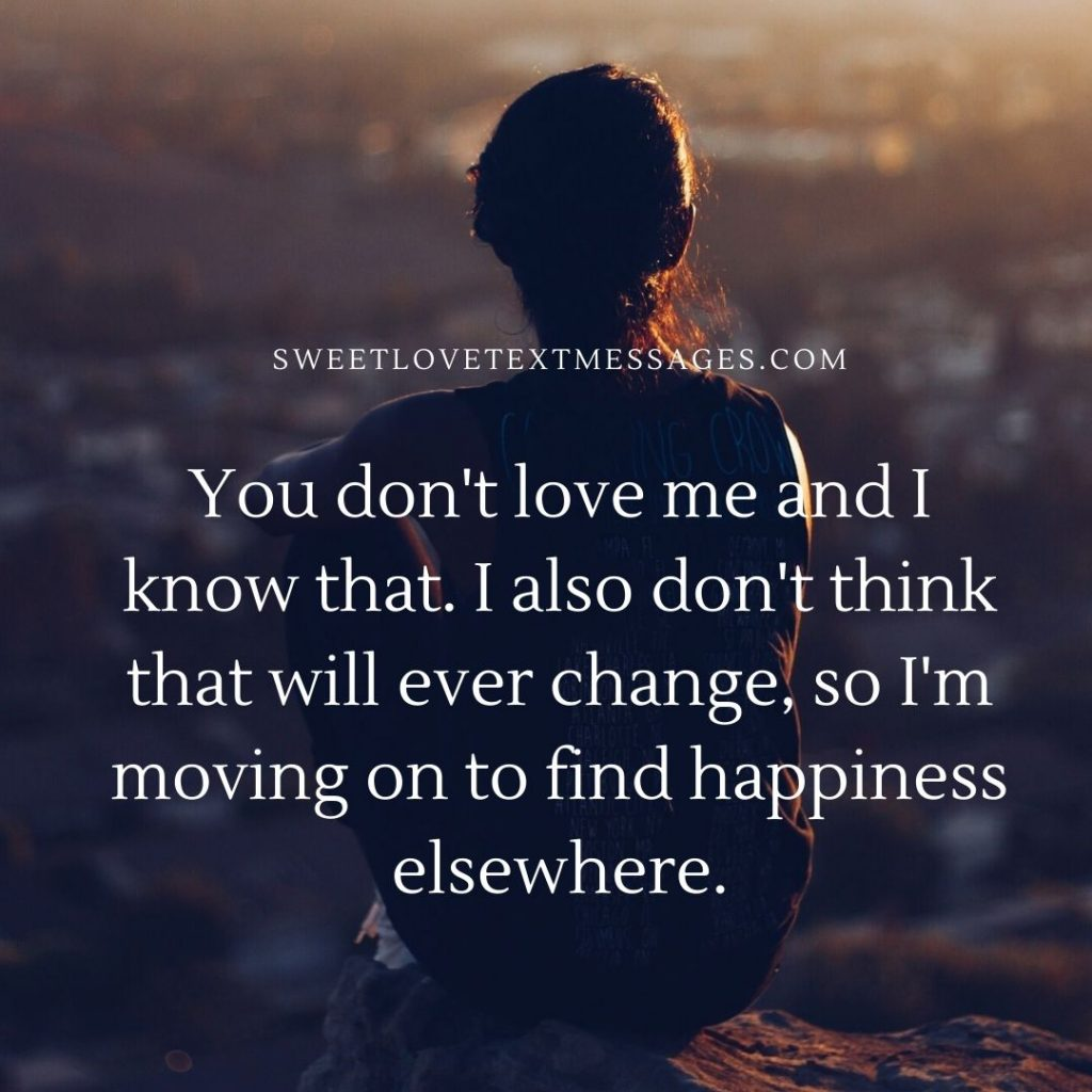 i know you dont love me quotes
