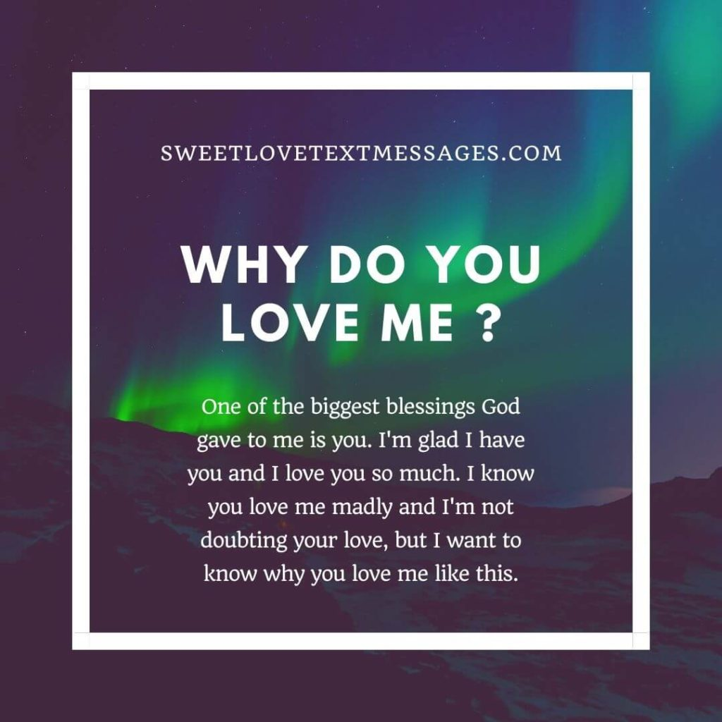 Why do you love me Quotes