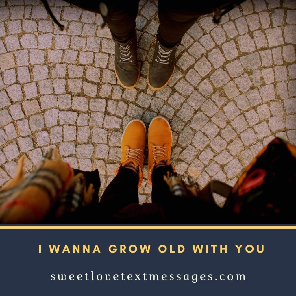 images of I wanna Grow old with you