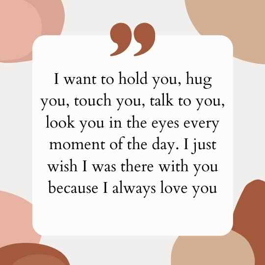 I wish I was there with you Quotes